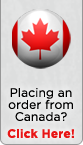 Placing an order from Canada? Click Here!